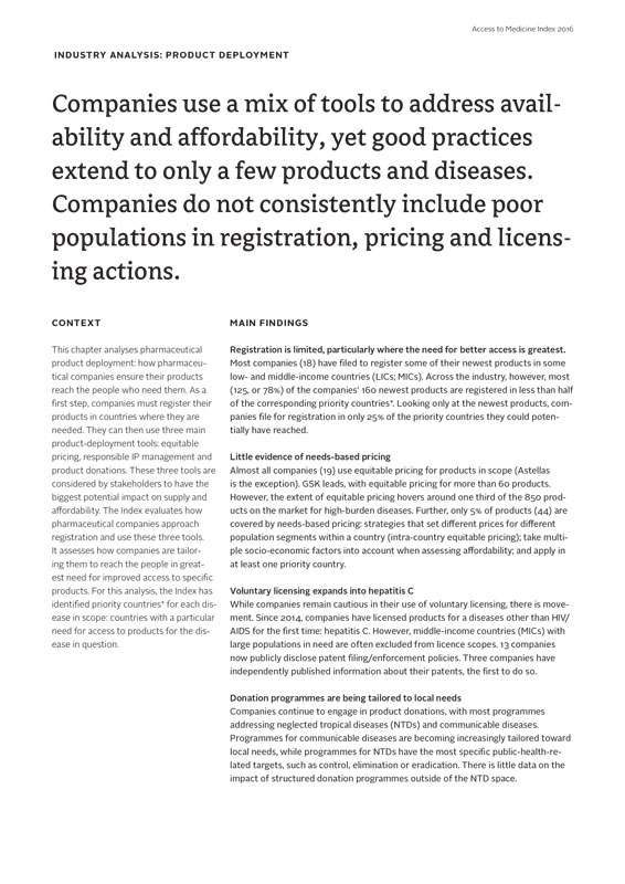 Companies Use A Mix Of Tools To Address Availability And Affordability, Yet Good Practices Extend To Only A Few Products And Diseases. Companies Do Not Consistently Include Poor Populations In Registration, Pricing And Licensing Actions.